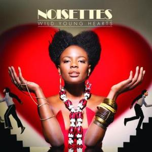 noisettes-wild-young-hearts-2009